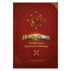 Книга Hearthstone: Innkeepers Tavern Cookbook (Твёрдый переплёт) (Eng)