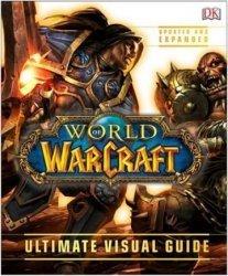 Книга World of Warcraft: Ultimate Visual Guide Updated and Expanded (Твёрдый переплёт)